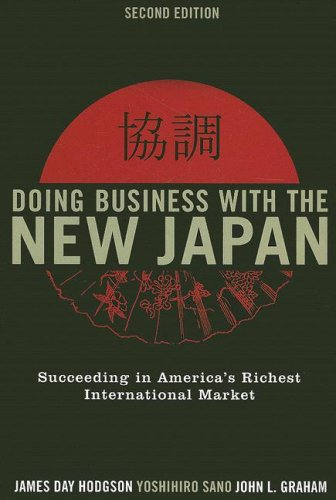 Doing Business with the New Japan Succeeding in America's Richest International Market 2nd 2008 edition cover