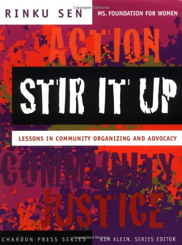 Stir It Up Lessons in Community Organizing and Advocacy  2003 9780787965334 Front Cover