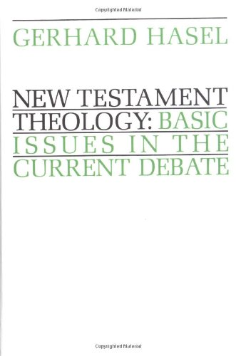 New Testament Theology Basic Issues in the Current Debate  1978 edition cover