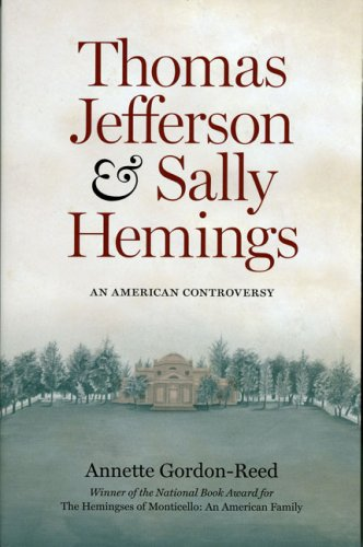 Thomas Jefferson and Sally Hemings An American Controversy Reprint  9780813918334 Front Cover