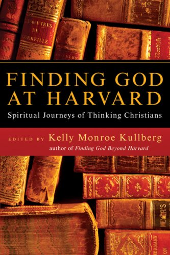 Finding God at Harvard Spiritual Journeys of Thinking Christians  2007 edition cover