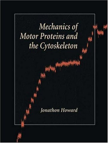Mechanics of Motor Proteins and the Cytoskeleton   2006 edition cover