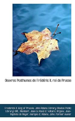 Oeuvres Posthumes de Frédéric II , Roi de Prusse N/A 9781113523334 Front Cover