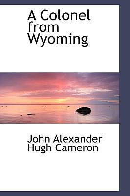 Colonel from Wyoming N/A edition cover