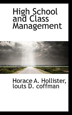 High School and Class Management  N/A 9781116663334 Front Cover