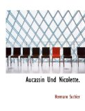 Aucassin und Nicolette N/A 9781140183334 Front Cover
