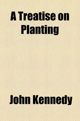 Treatise on Planting  2010 edition cover