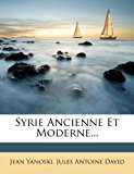 Syrie Ancienne et Moderne  N/A 9781277829334 Front Cover
