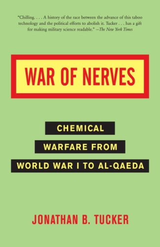 War of Nerves Chemical Warfare from World War I to Al-Qaeda N/A 9781400032334 Front Cover