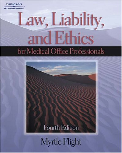 Law, Liability and Ethics for the Medical Office Professional  4th 2004 (Revised) 9781401840334 Front Cover