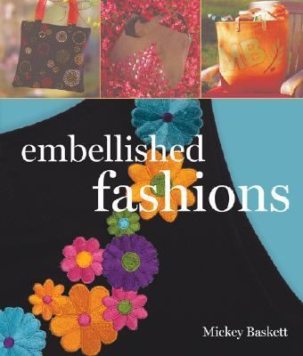 Embellished Fashions   2007 9781402744334 Front Cover