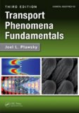 Transport Phenomena Fundamentals, Third Edition  3rd 2014 (Revised) edition cover