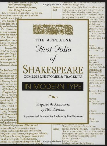 Applause First Folio of Shakespeare in Modern Type Comedies, Histories and Tragedies  2001 edition cover