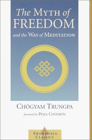 Myth of Freedom And the Way of Meditation  2002 edition cover