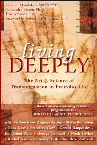 Living Deeply The Art and Science of Transformation in Everyday Life  2008 edition cover