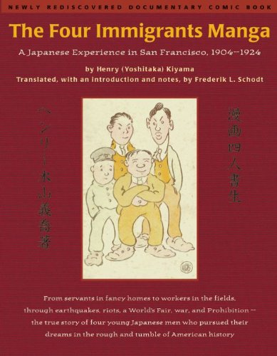 Four Immigrants Manga A Japanese Experience in San Francisco, 1904-1924  1999 edition cover