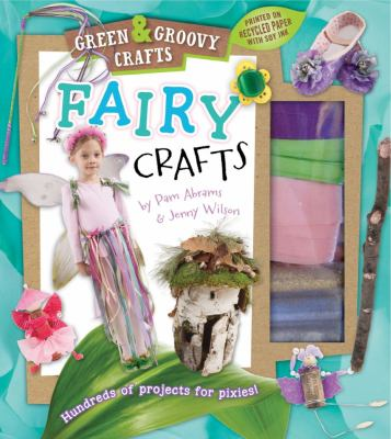 Fairy Crafts Green and Groovy N/A 9781935703334 Front Cover