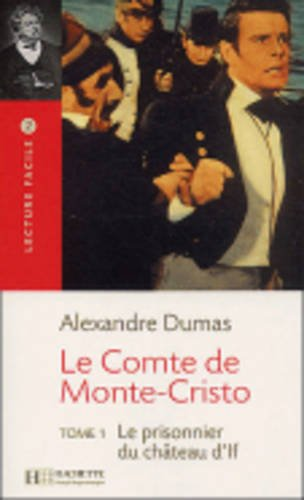 Le Comte De Monte Cristo: Tome 1 Le Prisonnier De Chateau D If 1st 2003 edition cover