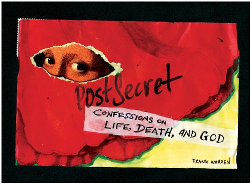 Postsecret Confessions on Life, Death, and God  2009 edition cover