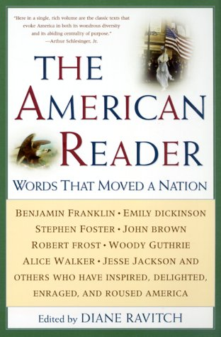 American Reader Words That Moved a Nation 2nd 2000 9780062737335 Front Cover