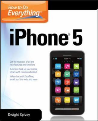 How to Do Everything IPhone 5  2013 9780071803335 Front Cover