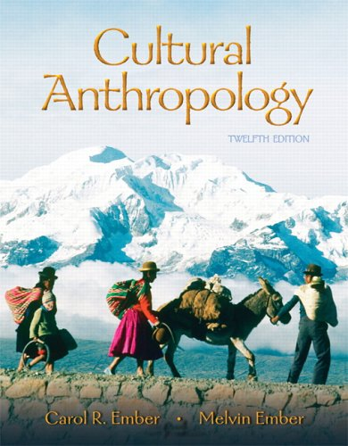 Cultural Anthropology  12th 2007 (Revised) edition cover