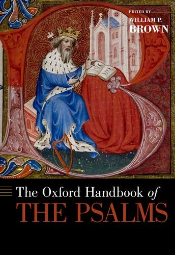 Oxford Handbook of the Psalms   2014 9780199783335 Front Cover