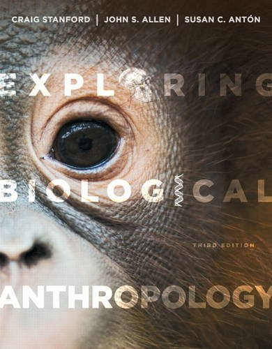 Exploring Biological Anthropology The Essentials 3rd 2013 9780205907335 Front Cover