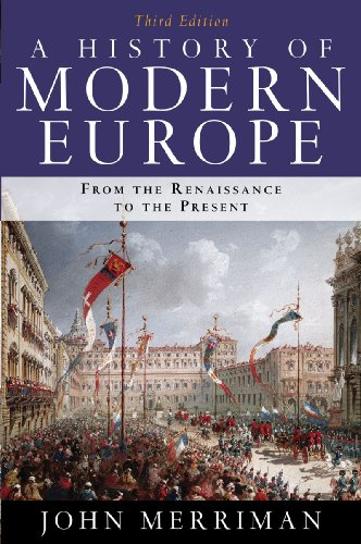 History of Modern Europe From the Renaissance to the Present 3rd 2009 edition cover