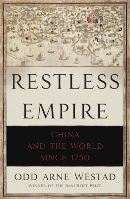Restless Empire China and the World since 1750  2012 edition cover