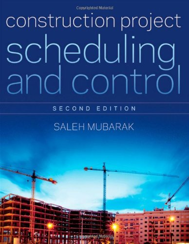 Construction Project Scheduling and Control  2nd 2010 edition cover