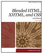 Blended HTML, XHTML, and CSS  2nd 2010 9780538746335 Front Cover