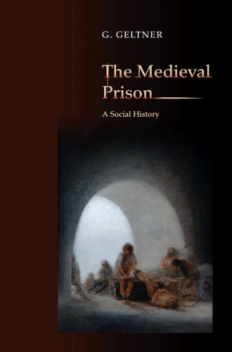 Medieval Prison A Social History  2008 edition cover