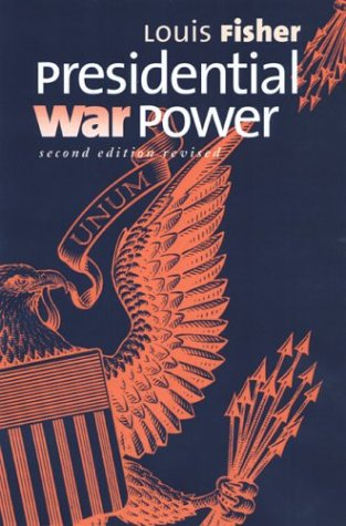 Presidential War Power  2nd 2004 (Revised) edition cover