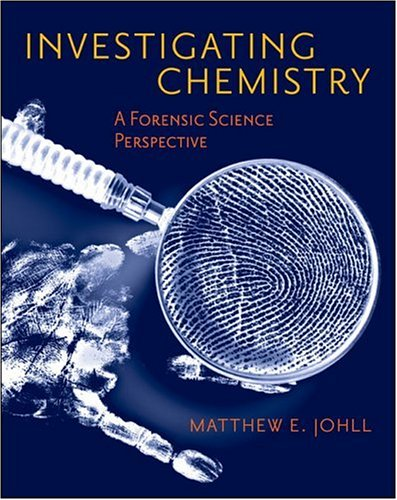 Investigating Chemistry A Forensic Science Perspective  2007 edition cover