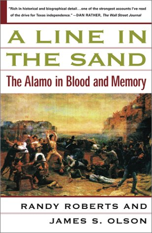 Line in the Sand The Alamo in Blood and Memory  2002 edition cover