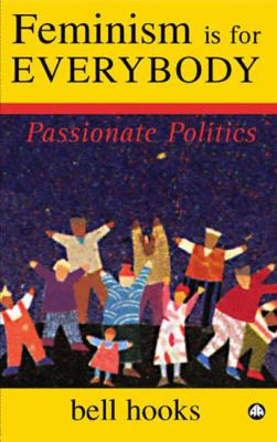 Feminism Is for Everybody: Passionate Politics  2000 edition cover