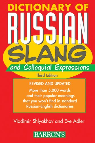 Dictionary of Russian Slang and Colloquial Expressions  3rd 2006 edition cover