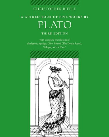 Guided Tour of Five Works by Plato Euthyphro, Apology, Crito, Phaedo (The Death Scene), Allegory of the Cave 3rd 2001 (Revised) 9780767410335 Front Cover