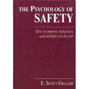 Psychology of Safety How to Change Behaviors and Attitudes at Work  1996 edition cover