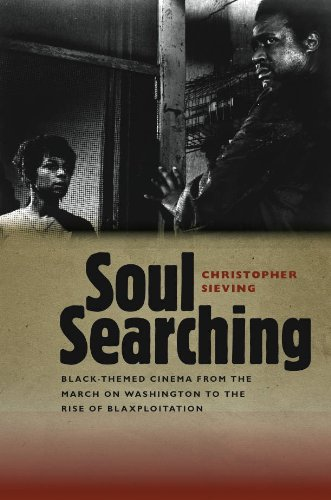 Soul Searching Black-Themed Cinema from the March on Washington to the Rise of Blaxploitation  2011 edition cover