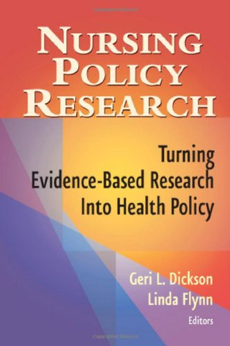 Nursing Policy Research Turning Evidence-Based Research into Health Policy  2008 edition cover