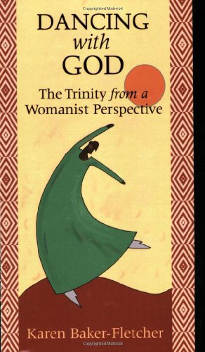 Dancing with God The Trinity from a Womanist Perspective  2006 edition cover