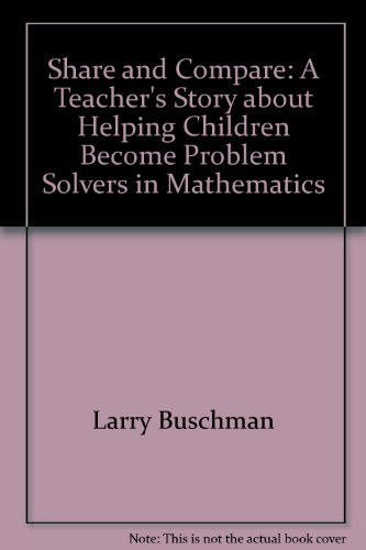Share and Compare A Teacher's Story about Helping Children Become Problem Solvers  2003 edition cover