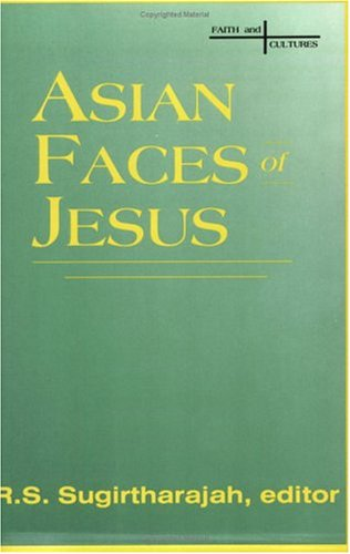 Asian Faces of Jesus N/A edition cover