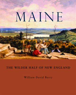 Maine The Wilder Half of New England  2012 edition cover
