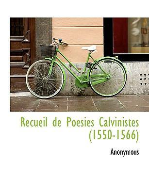 Recueil de Po�sies Calvinistes  N/A 9781115100335 Front Cover