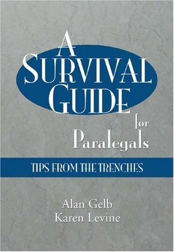 Survival Guide for Paralegals Tips from the Trenches  2003 edition cover