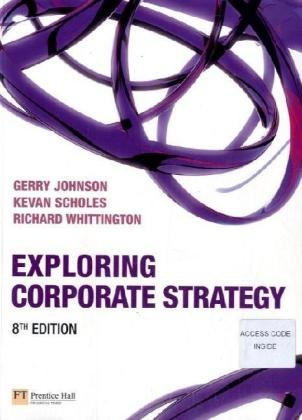 Exploring Corporate Strategy  8th 2008 9781405887335 Front Cover