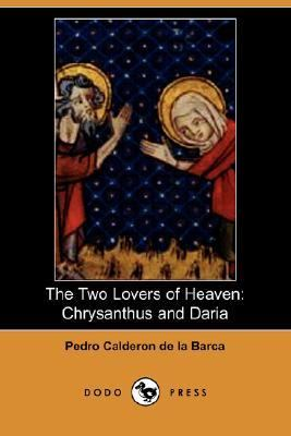 Two Lovers of Heaven Chrysanthus and Dar  N/A 9781406512335 Front Cover